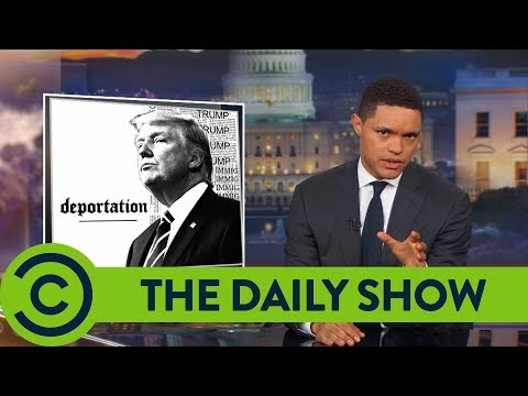 Trump Wants To Kill DACA - The Daily Show | Comedy Central