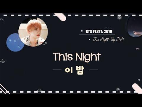 이 밤 (Tonight) 🌙 by 진 (JIN) of BTS  #2019BTSFESTA Lyrics | minamochi