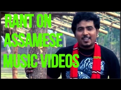 RANT ON ASSAMESE MUSIC VIDEOS (PART 6) -- THE INDIAN BUOY