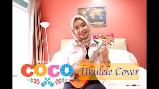 Remember Me - Disney Pixar's Coco | Ukulele Cover