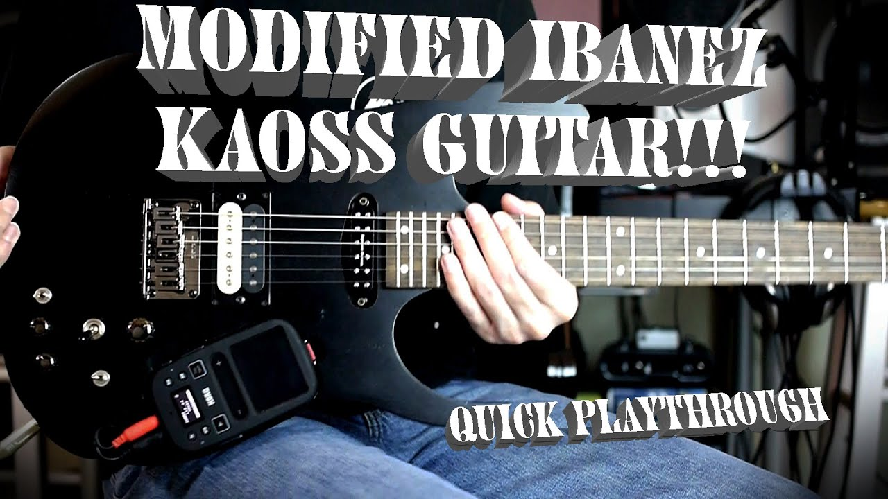 modified ibanez rgkp6 kaoss guitar playthrough youtube