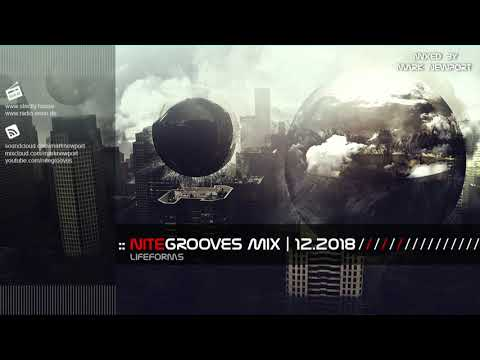 :: nitegrooves mix | Deep House, Deep Tech House, Melodic Techno  & Progressive House | 12/2018 Mp3