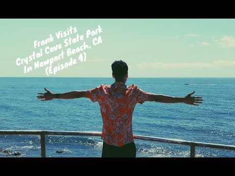 Frank Visits Crystal Cove State Park in Newport Beach, CA (Episode 4)