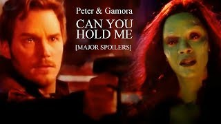 Download Video ► Peter & Gamora | Can You Hold Me [MAJOR SPOILERS⚠] MP3 3GP MP4
