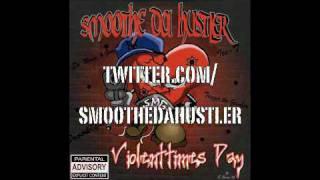 Nuthins Gonna Stop Me- Smoothe Da Hustler