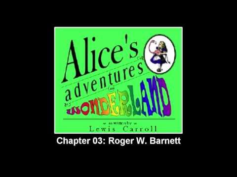 ►Alice's Adventures in Wonderland - Chapter 03: Roger W. Barnett - Audiobook