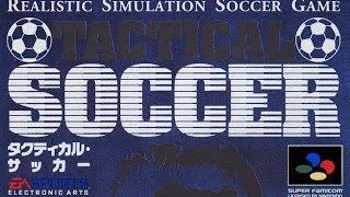 竹本晃 (Akira Takemoto) 【BGM】 Tactical Soccer 【SFC】 タクティカル・サッカー (OST - MUSIC - SUPER FAMICOM - SNES)