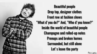 Ed Sheeran - Beautiful People Lyrics ft. Khalid