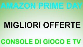 AMAZON PRIME DAY MIGLIORI OFFERTE CONSOLE DI GIOCO E SAMSUNG THE FRAME!!!