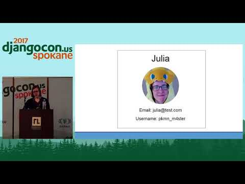 DjangoCon US 2017 - Getting the most out of Django's User Model by Julia M. Looney