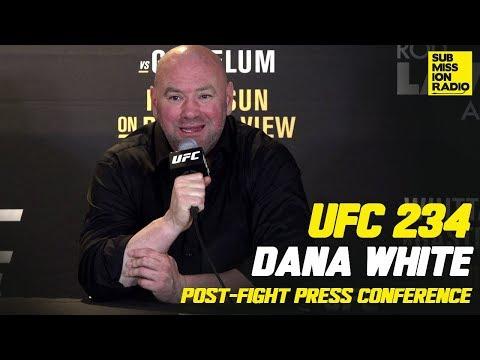 UFC 234: Dana White Post-Fight Press Conference