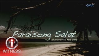 I-Witness: 'Paraisong Salat,' a documentary by Kara David | Full episode (with English subtitles)