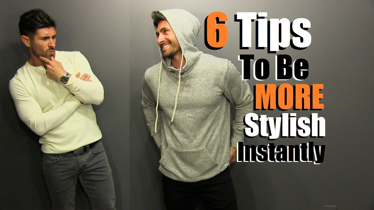 6 Tips To Be MORE Stylish INSTANTLY! How To BOOST Your Personal Style
