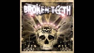 Broken Teeth - Electric (Full Album)