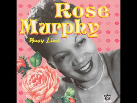Rose Murphy : Busy Line