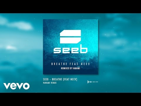 Seeb - Breathe ft. Neev