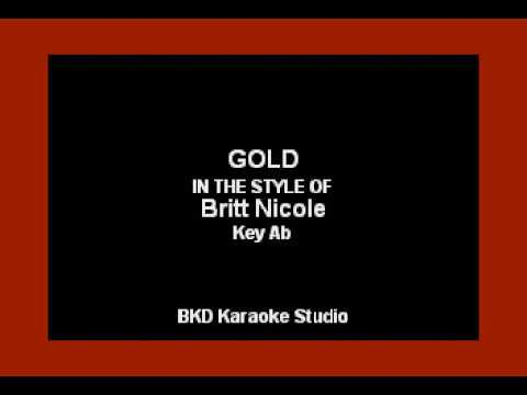 Gold (In the Style of Britt Nichole) (Karaoke with Lyrics)