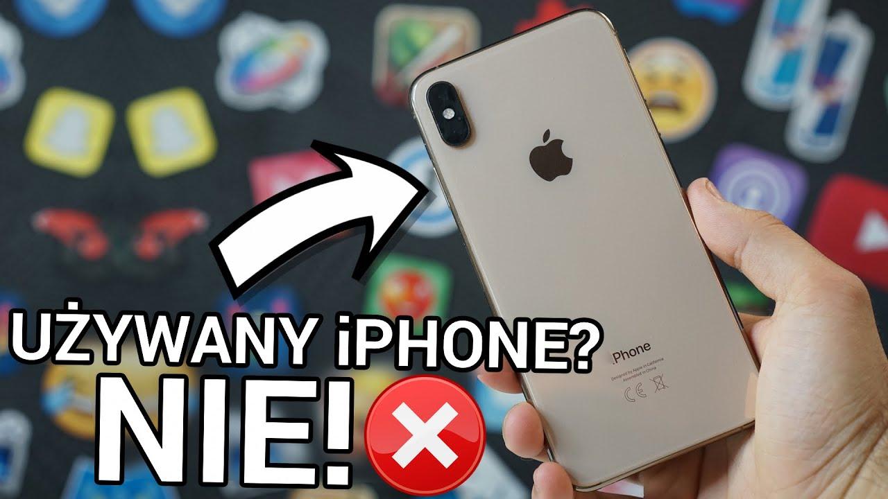 Nigdy Nie Kupie Uzywanego Iphone A Youtube