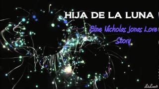 HIJA DE LA LUNA|| Eine Nick Jonas Love Story KAPITEL 3 [GERMAN]