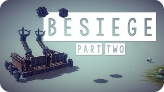 Besiege Gameplay - #02 - Double Catapult! - Let's Play