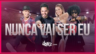 Nunca Vai Ser Eu - Rafa Mesquita ft Gabriel Diniz | FitDance TV (Coreografia) Dance Video