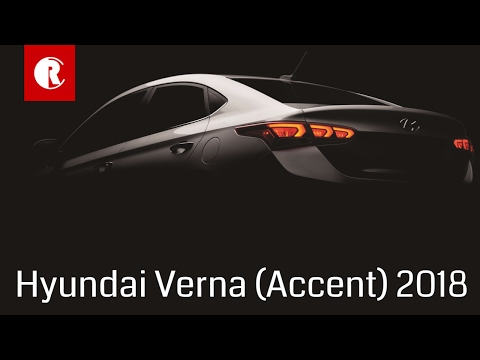New generation Hyundai Verna 2018 Accent