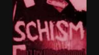Watch Schism All Messed Up video