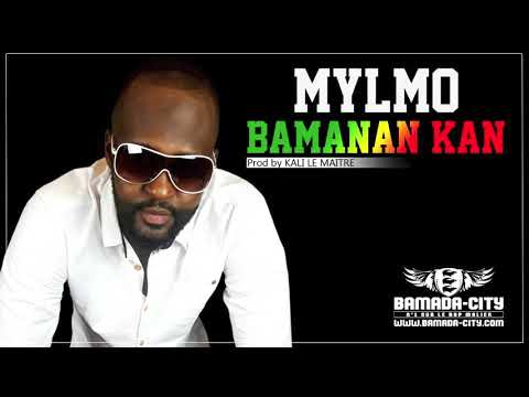 MYLMO - BAMANAN KAN (Son Officiel)