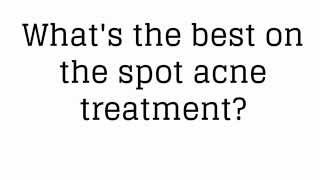 Best on the Spot Acne Treatment - Save 20 to 50% on Organic Acne Treatments Thumbnail