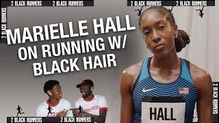 Bowerman TC Runner, Marielle Hall, Creating a Space for Black Female Runners | 2 BLACK RUNNERS
