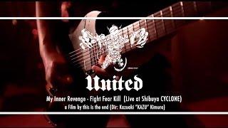 UNITED / My Inner Revenge - Fight Fear Kill
