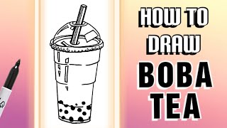 How To Draw BOBA TEA Easy! ~ Step-by-step Tutorial On Bubble Tea