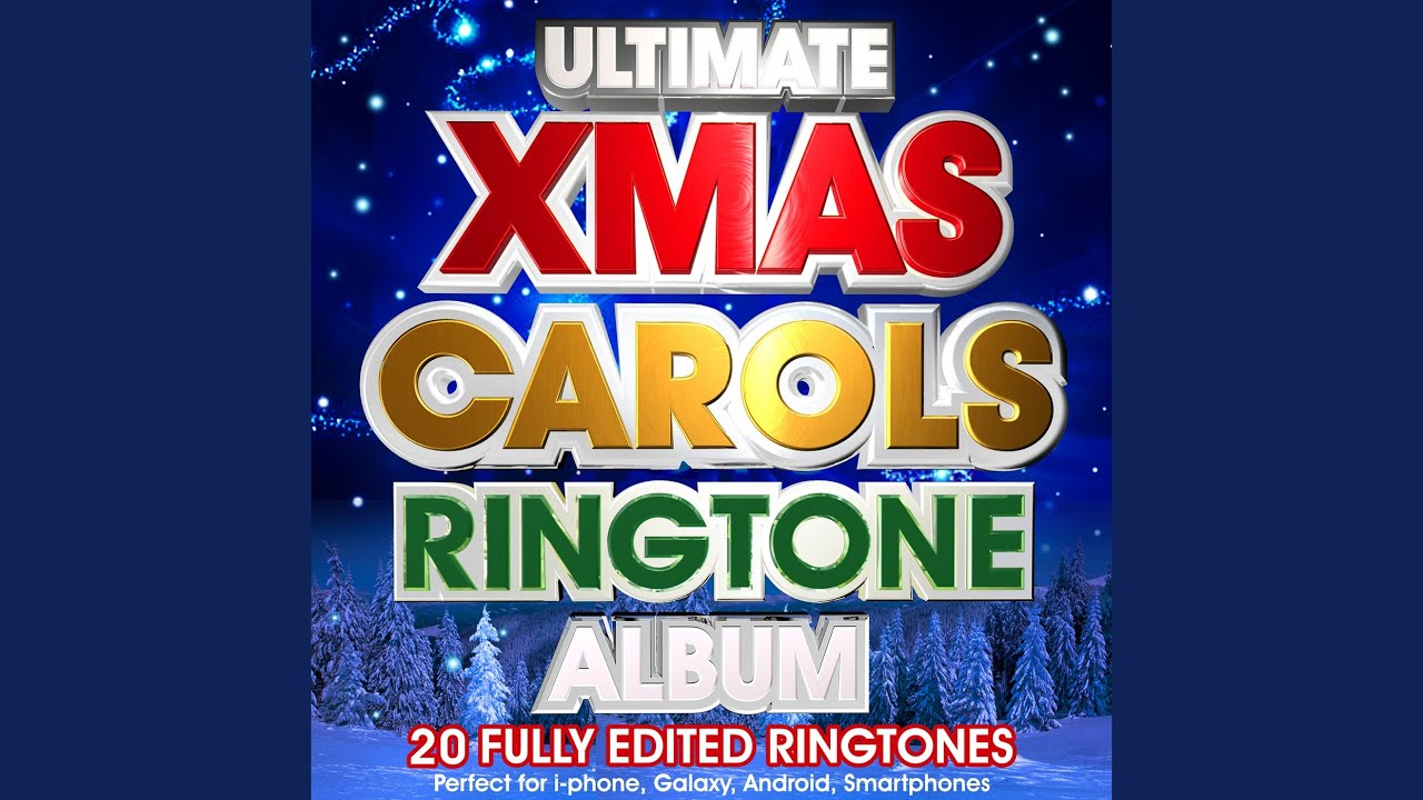 we wish you a merry christmas ringtone youtube - Christmas Ringtones Android