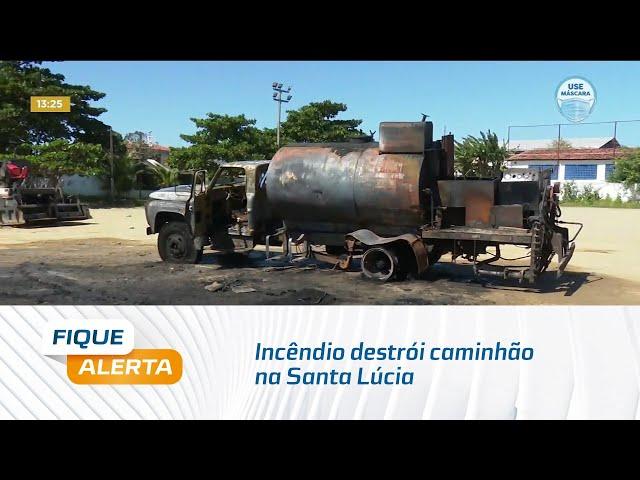 Incêndio destrói caminhão na Santa Lúcia