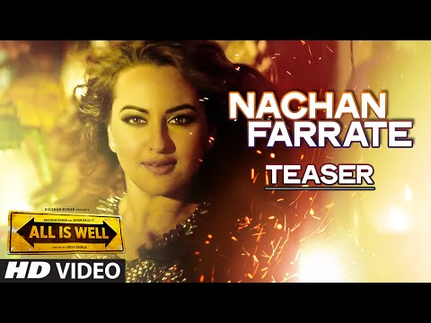 Nachan Farrate Song Teaser - All Is Well