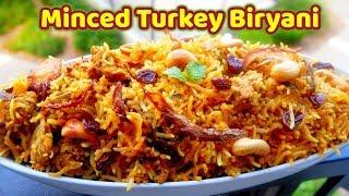 turkey biryani recipe | vaan kozhi biriyani | keema /minced turkey biryani | kothukari biryani