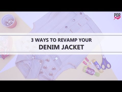 3 Ways To Revamp Your Denim Jacket - POPxo Fashion