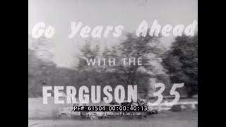 1950 MASSEY FERGUSON 35 TRACTOR  PROMOTIONAL FILM    61504