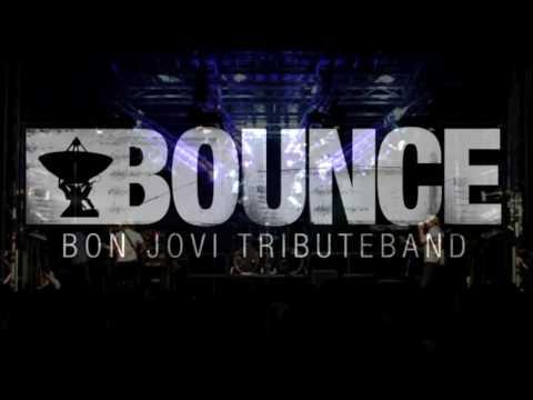 We Weren't Born To Follow By BOUNCE Bon Jovi Tribute Band - Sep/09