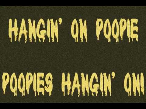 Hangin On Poopy