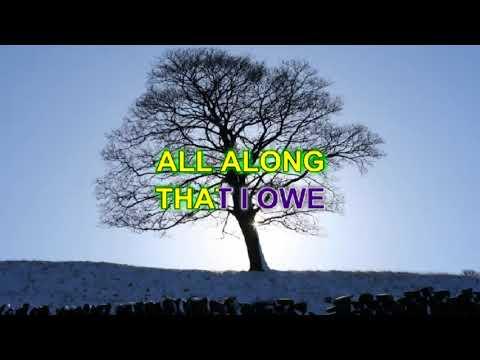 I. O. U. VIDEOKE VERSION As popularized by Lee Greenwood