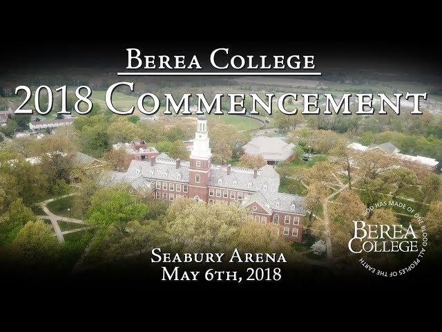 Berea College 2018 Commencement