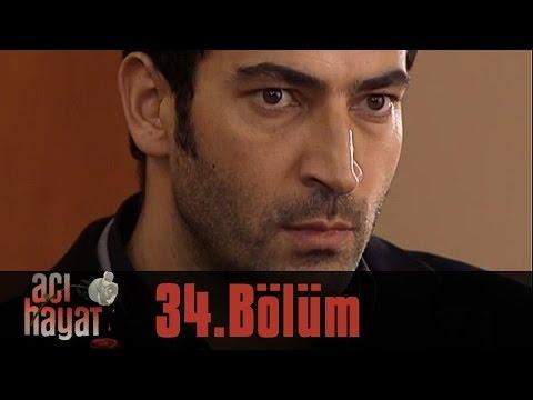 Acı Hayat 34.Bölüm Tek Part İzle (HD)