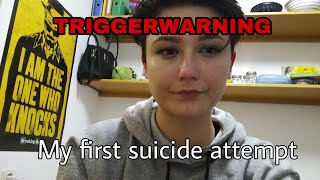 My first suicide attempt | Trigger warning! | Recovalien
