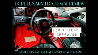 AWSOME LUXARY FLOOR MAT REVIEW | APPROVED BY MY GIRLFRIEND AKA MAZDA MODS
