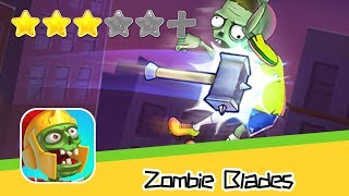 Zombie Blades: Bow and Guns - Walkthrough Fight Back Now! Recommend index three stars