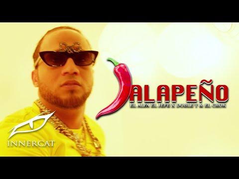 El Alfa  El Jefe  - JALAPEÑO (Ft. Doble T & El Crok) | Video Oficial