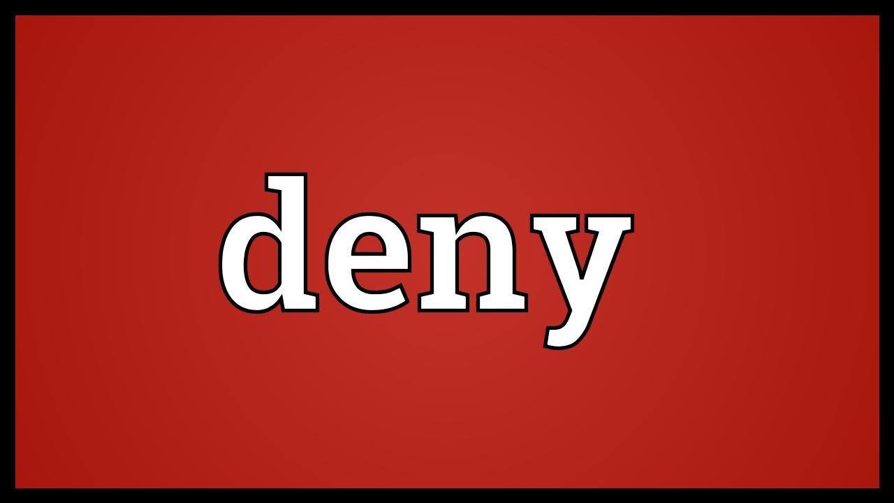 deny meaning youtube