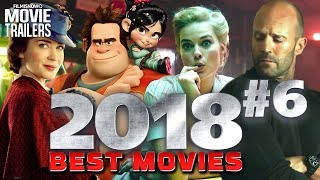BEST UPCOMING 2018 MOVIES You Can't Miss Vol. #6 - Trailer Compilation