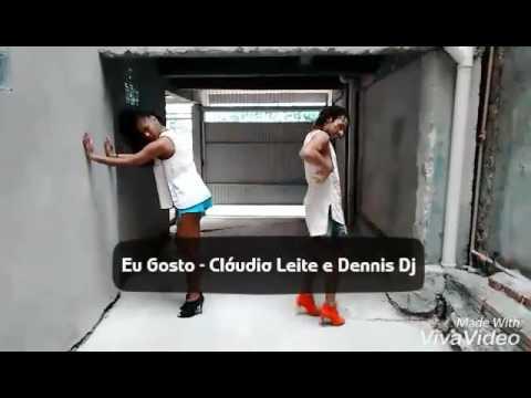 Eu Gosto - Cláudia leite/Dennis Dj coreografia Kleo di Santys
